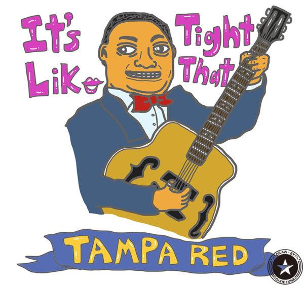 "Tampa Red - ""It's Tight Like That"" iPadで描いたタンパ・レッドの絵の画像"